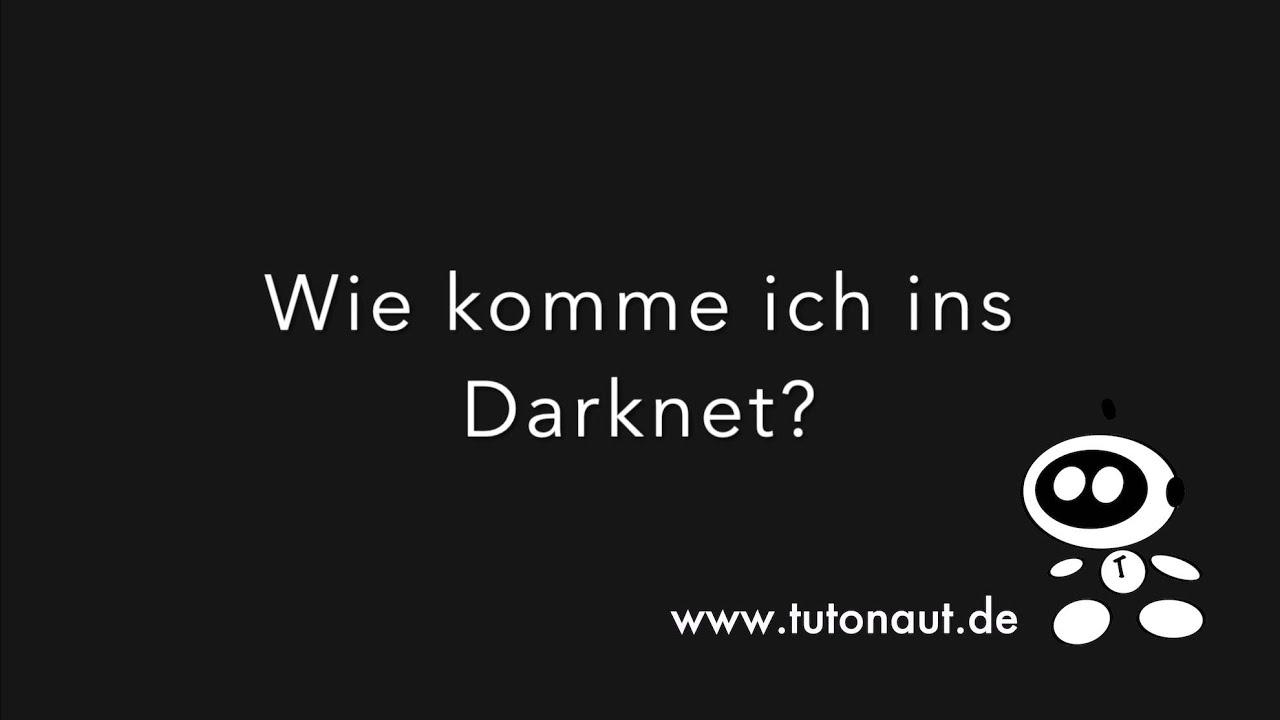 Tutorial: Wie komme ich ins Darknet? - YouTube