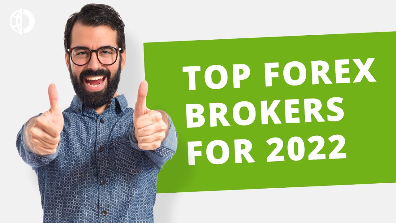 Top Forex Brokers for 2021  the Best Reliable u0026 Licensed