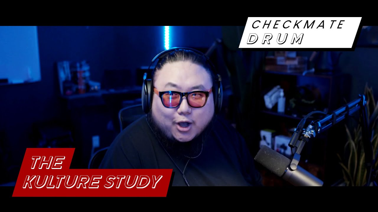 The Kulture Study: CHECKMATE 'DRUM' MV