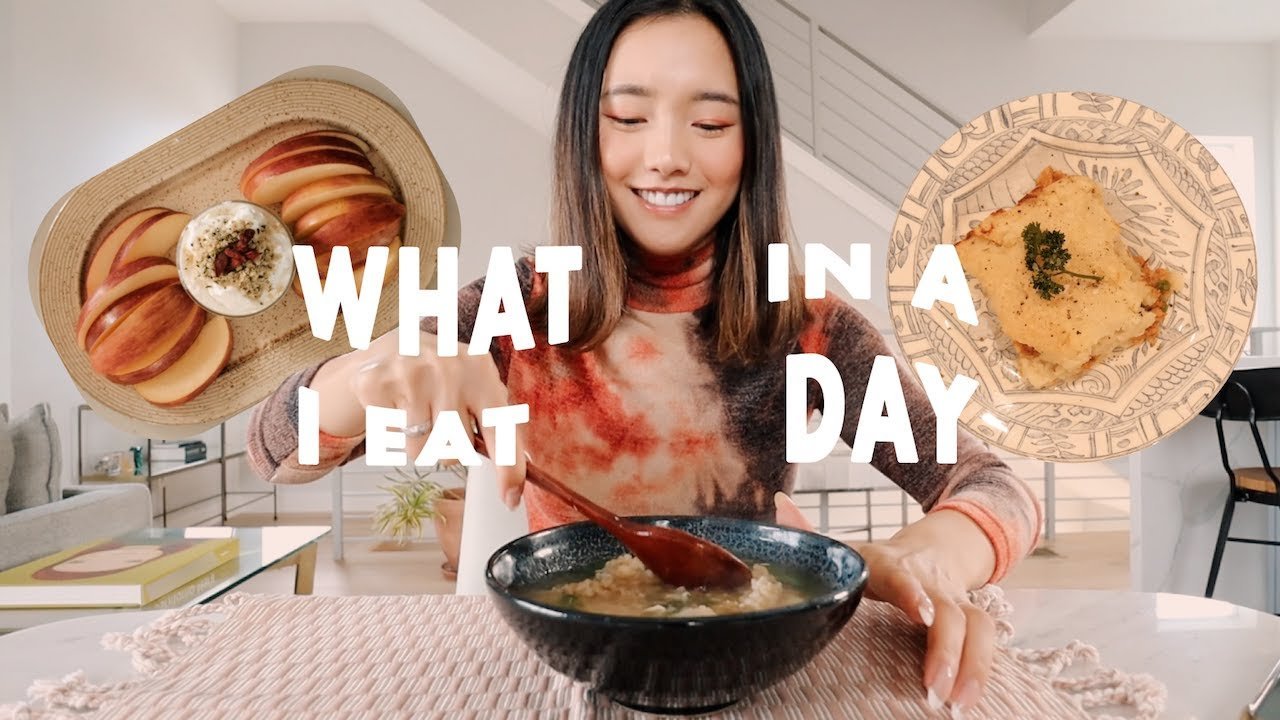 What I Eat In A Day   Healthy + Hearty