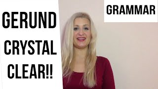 What Is A GERUND And HOW To Use It!!