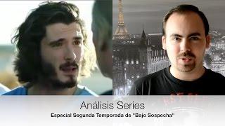 Análisis Series #5 Especial 2ª Temporada BAJO SOSPECHA | Tráiler Oficial (2016)