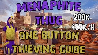 Menaphite Thug 1 Button Thieving Guide - Up To 400k/h - RS3 Ironman