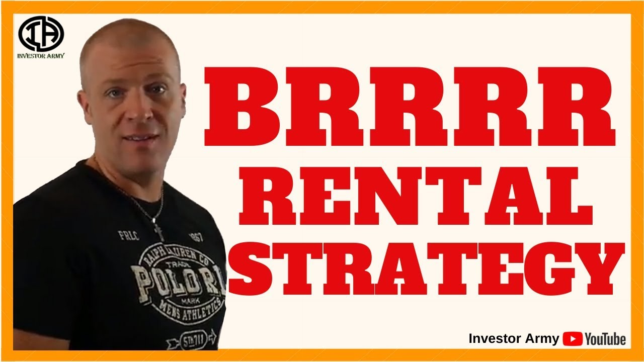 BRRRR Rental Strategy : Buy, Rehab, Rent, Refi, Repeat