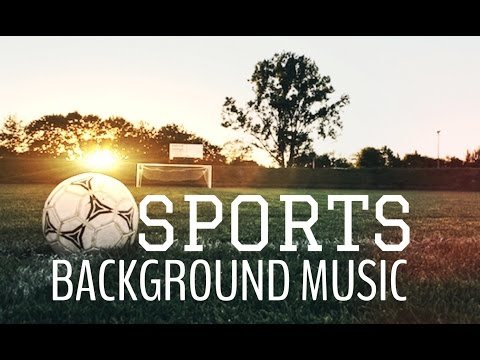 Sports Background Music - Win Forever