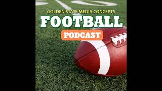 GSMC Football Podcast Episode 315 NFC West Talk (5-22-2018)