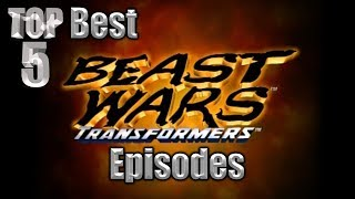 Top 5 Best Beast Wars Episodes