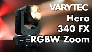 Varytec Hero 340 FX RGBW Zoom: a moving head where wash power meets 80ies effects