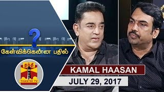 (29/07/2017) Kelvikkenna Bathil | Exclusive Interview with Kamal Haasan | Thanthi TV