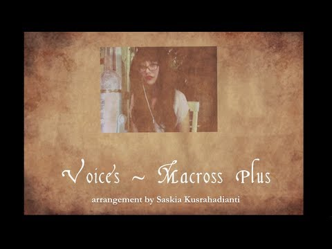 Voices~ Macross Plus (Guitar and vocal cover)