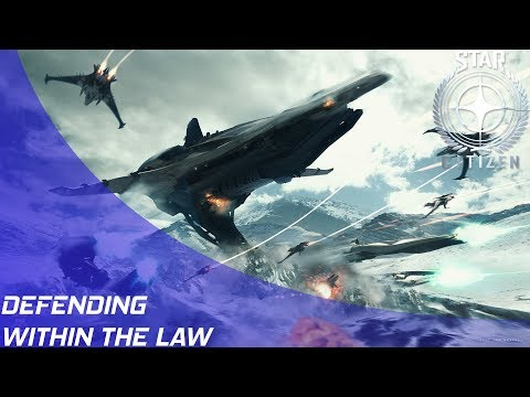 Star Citizen: Defending within the law?