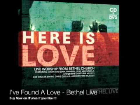 I've Found A Love - Bethel Live