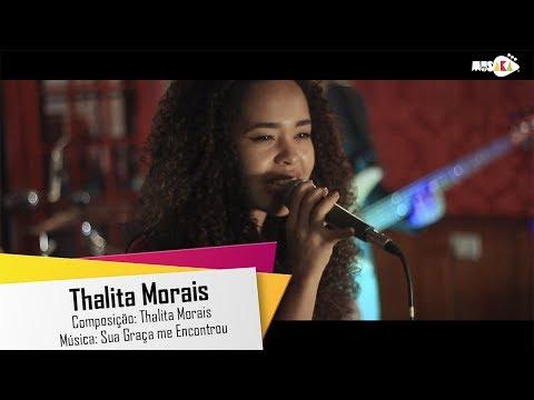 Thalita Morais - Sua Graça me Encontrou