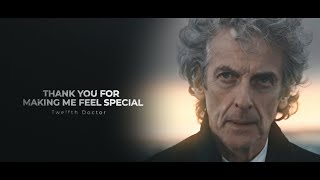 Twelfth Doctor | Thank you for making me feel special