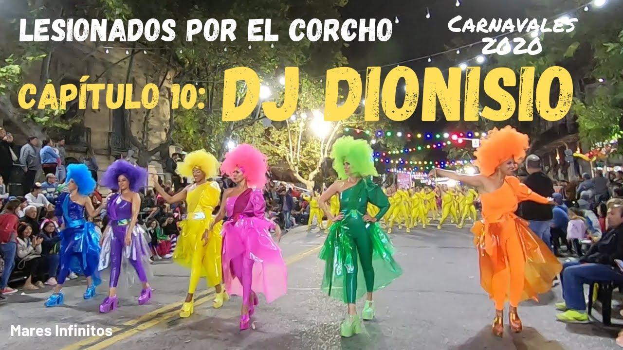 Lesionados por el Corcho 2020 - Capítulo 10: DJ Dionisio