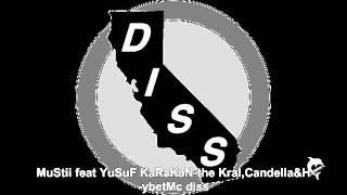 MuStii feat YuSuF KaRaKaN-the Kral,Candella&H-ybetMc diss /DisShow2011)