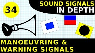 Rule 34: Manoeuvring & Warning Signals | Sound Signals In Depth