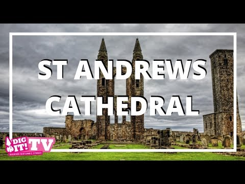 Exploring St Andrews Cathedral   Dig It! TV