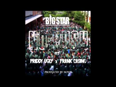 Big Star - No Rush ft Priddy Ugly & Frank Casino