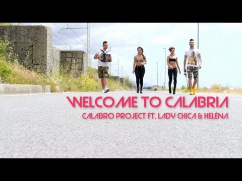 Calabro Project Ft Lady Chica & Helèna - Welcome to Calabria