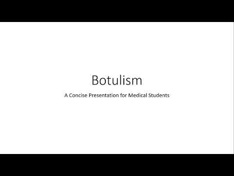 Botulism (Food Poisoning) -Toxicology