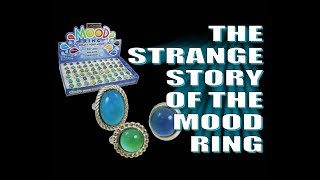 The Strange Story of the Mood Ring