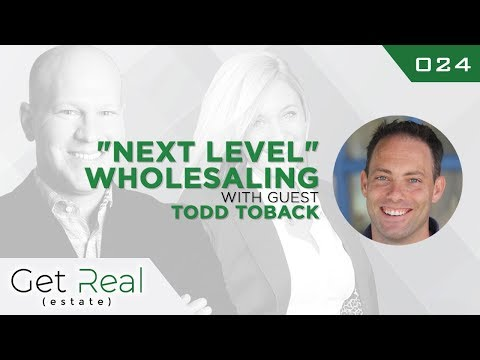 #024: Next Level Wholesaling – With Todd Toback