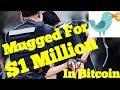 bitcoin robbery  $ 1.000.000