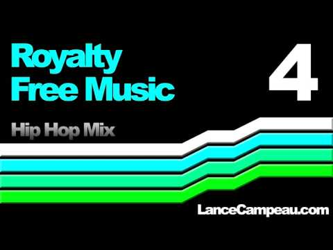 Royalty Free Music 4 - Hip Hop Mix - by Lance Campeau - Creative Commons - Free Soundtracks
