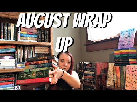 August 2017 Wrap Up (Tome Topple and Read-a-thin) + Life Update