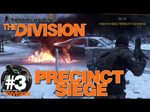 The Division: Lets Play #3 - Precinct Siege