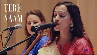 Tere Naam - Vasuda Sharma ft. Prewien Pandohi-Mishre