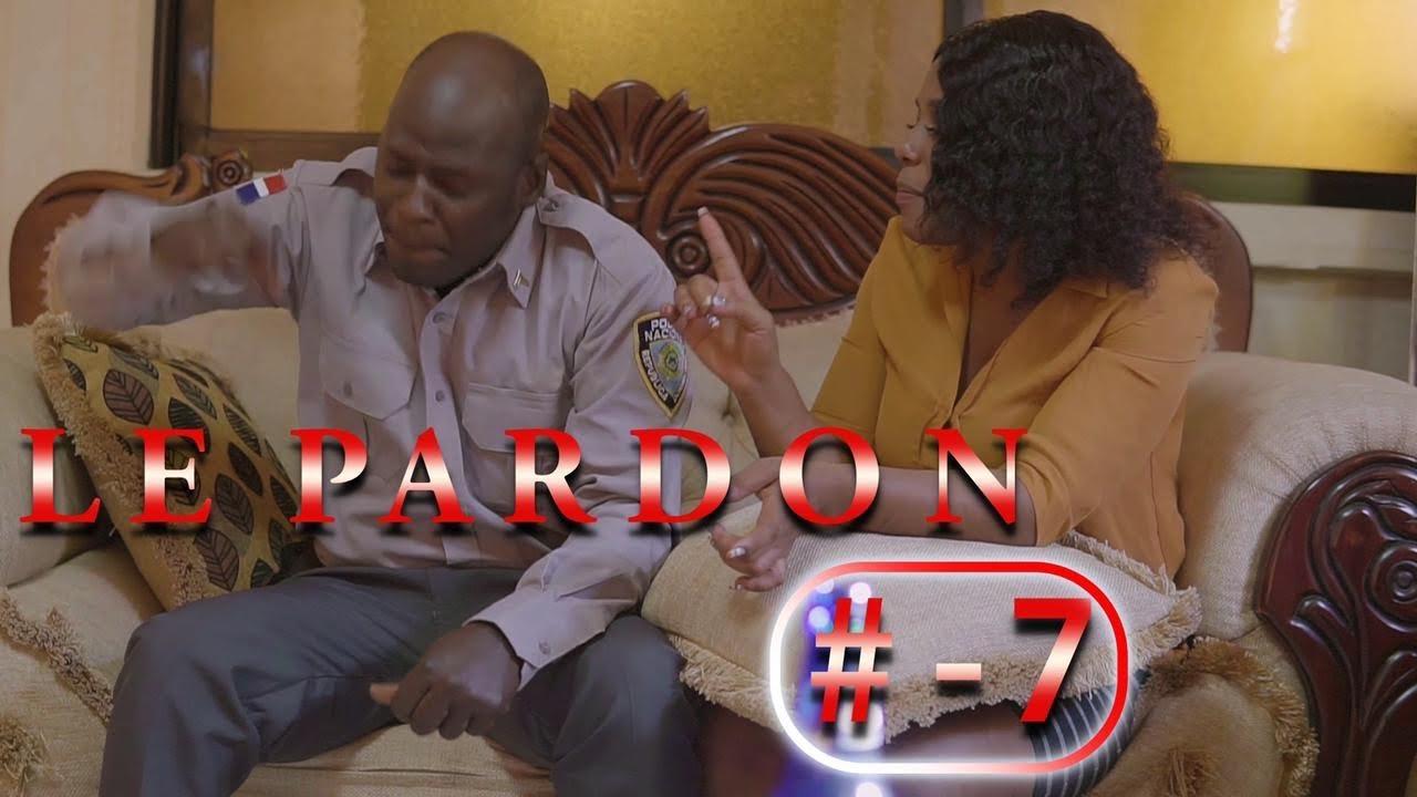 """LE PARDON part 7 """" tout bon nan won"""""""