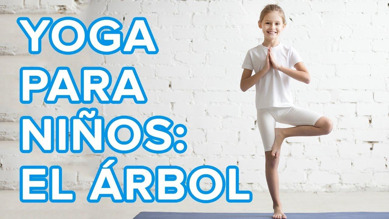 Yoga Para Ninos La Postura Del Arbol O Vrksasana Asanas De Yoga Para La Familia Youtube
