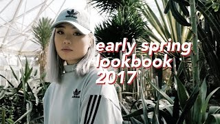 Early Spring Lookbook 2017