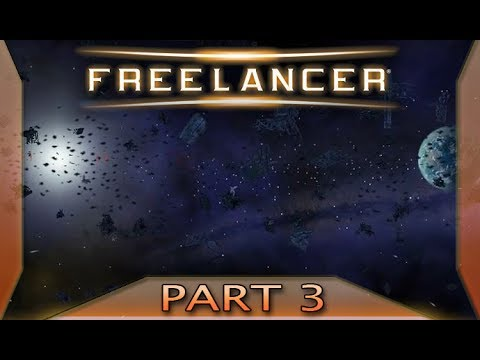 Freelancer - Part 3: Where's my money? (with commentary) PC