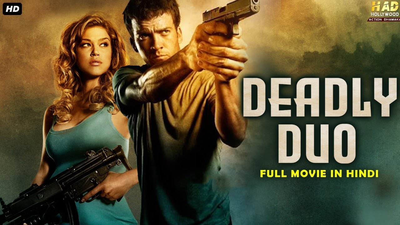 DEADLY DUO - Hollywood Movie Hindi Dubbed   Hollywood Movies In Hindi Dubbed Full Action HD