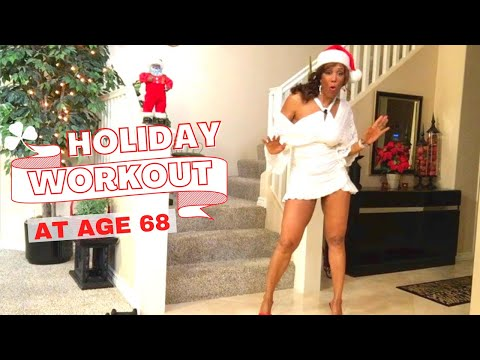 Holiday Workout at age 68 - Total body!