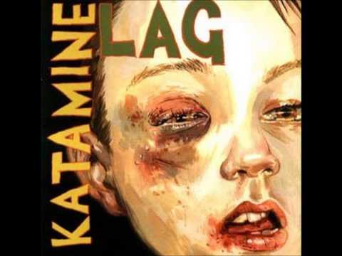 Katamine - 2005 - Lag