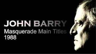 JOHN BARRY  'Masquerade'  Main Titles 1988
