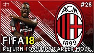 FIFA 18 AC Milan Career Mode: Rossoneri Tersingkir Dari Europa League?! #28