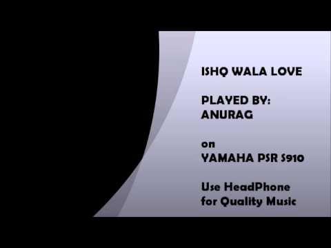 ISHQ WALA LOVE - PIANO MUSIC RE-ARRANGED