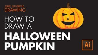 How to Draw a Halloween Pumpkin in Adobe Illustrator CC