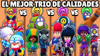WHAT QUALITY DOES THE BEST BRAWLERS TRIO HAVE? | TRIOS BRAWL STARS OLYMPICS