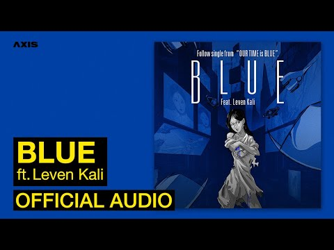 Youtube: Blue (feat. Leven Kali) / KATIE