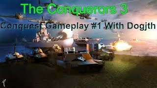 Roblox The Conquerors 3 Gameplay #1 Conquest With Dogjth TC3 Letsplay!