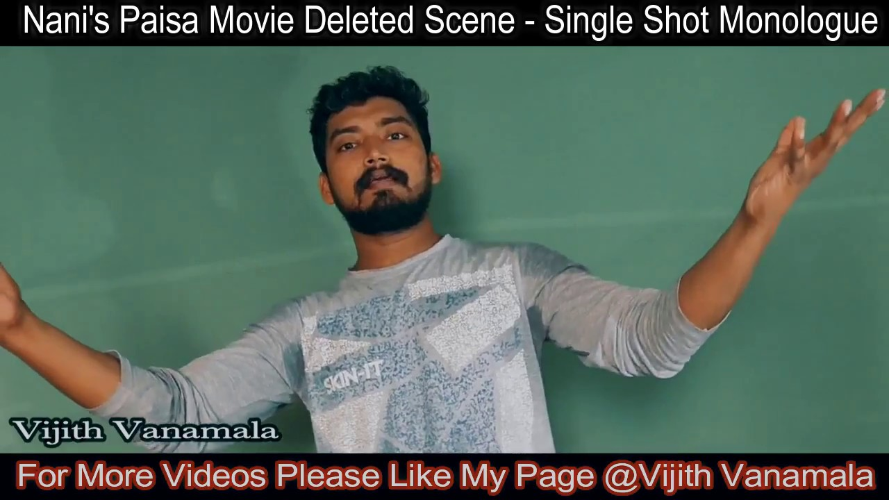 Actor nanis paisa movie deleted scene by vijith vanamala actor nanis paisa movie deleted scene by vijith vanamala single shot monologue ccuart Image collections