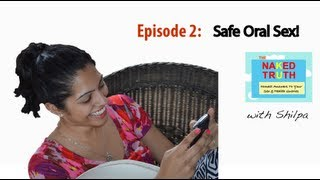 Is Oral Sex Safe? - Episode 2