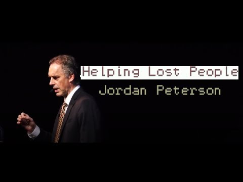 Jordan Peterson: How do you help someone who's lost and does