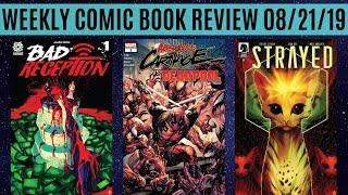 Weekly Comic Book Review 08/21/19